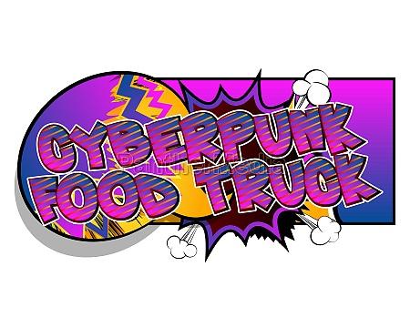 cyberpunk food truck comic book