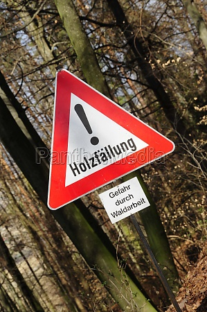 restricted area sign during woodcutting and