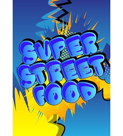 super street food