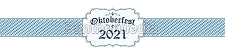 oktoberfest banner with text oktoberfest 2021