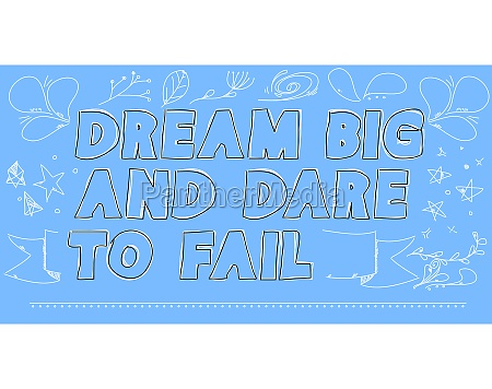 doodle dream big and dare to