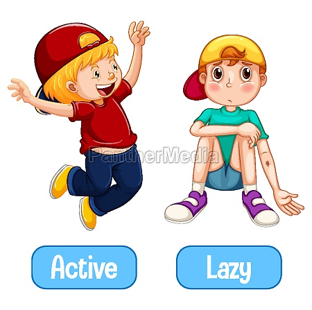 opposite words with active and lazy