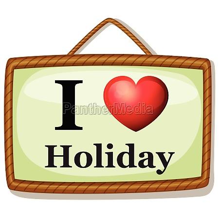 i love holiday