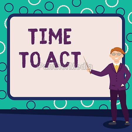 conceptual display time to act business