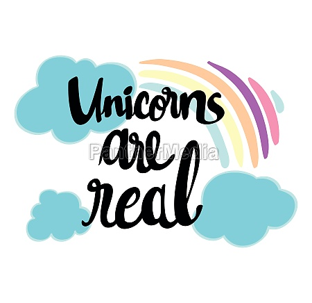 word expression for unicorns are real