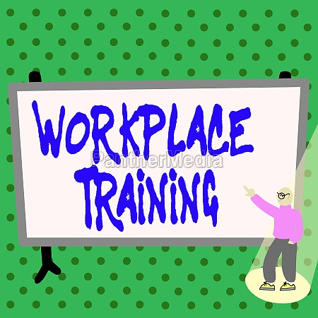 sign displaying workplace training business approach