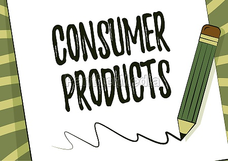 sign displaying consumer products business concept