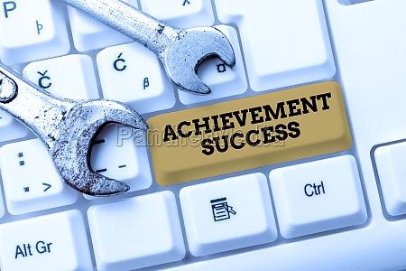 sign displaying achievement success internet concept