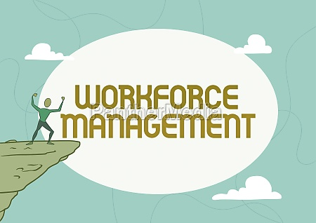 hand writing sign workforce management business