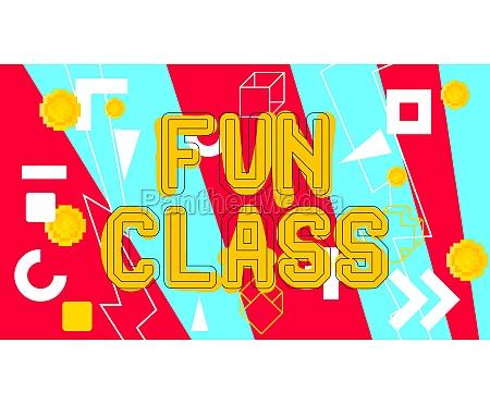 fun class text